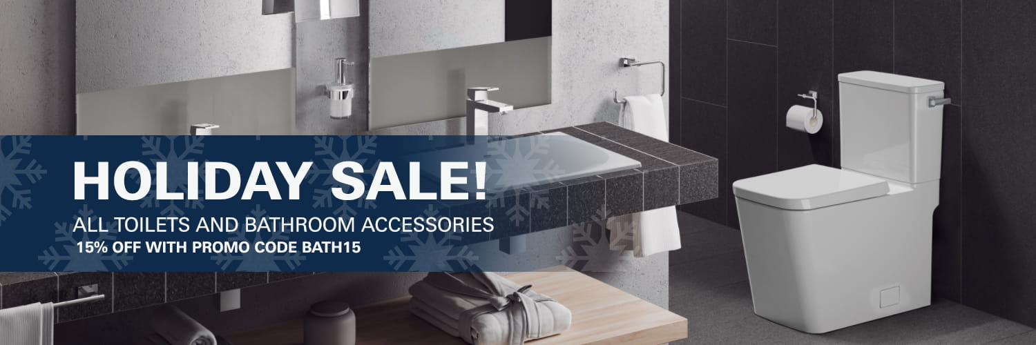 HOLIDAY SALE: All toilets and bathroom accessories 30% off with Promo Code BATH30
