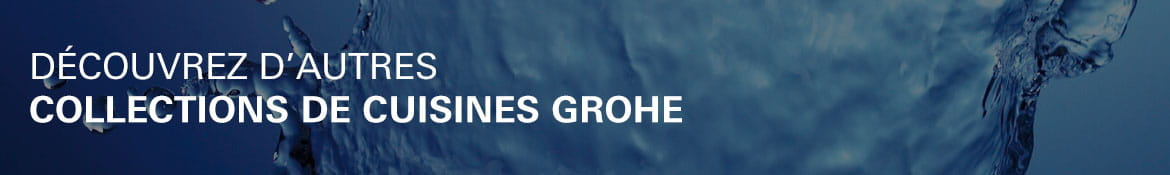 GROHE Kitchen Collections Banner French